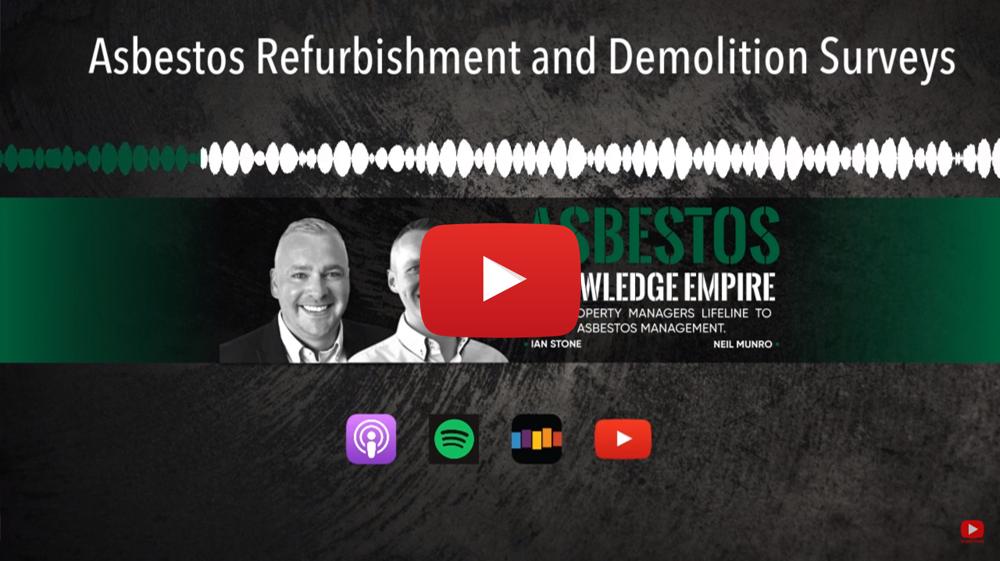 Asbestos Refurbishment Surveys Demolition Surveys Podcast